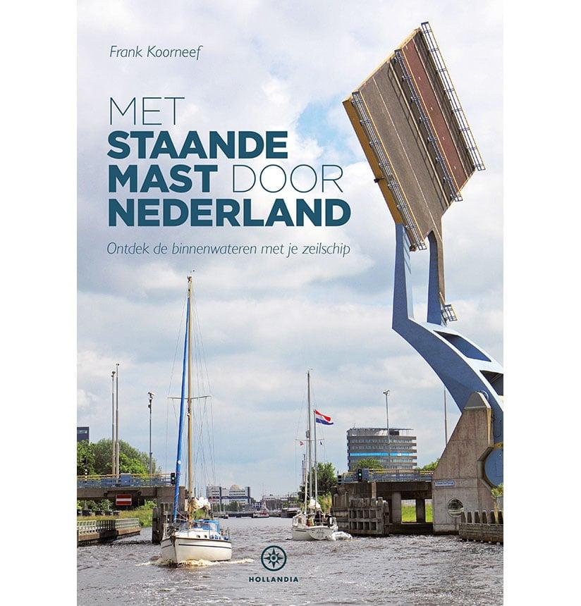 met staandemast door nederland